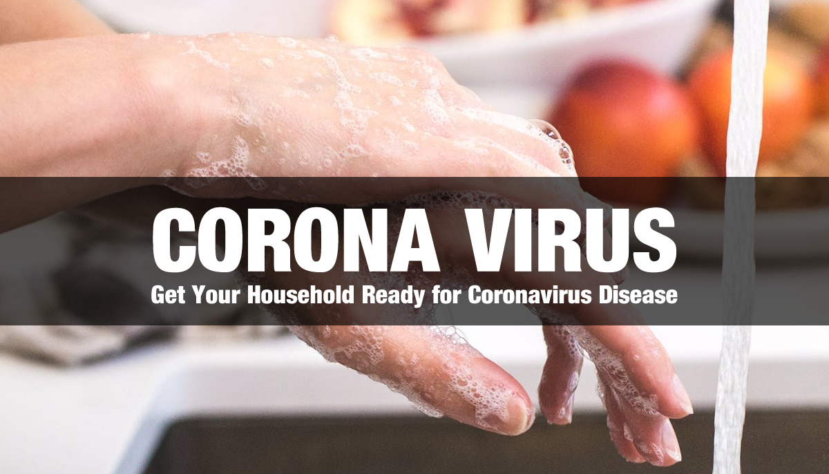 Get Your Household Ready for Coronavirus Disease
