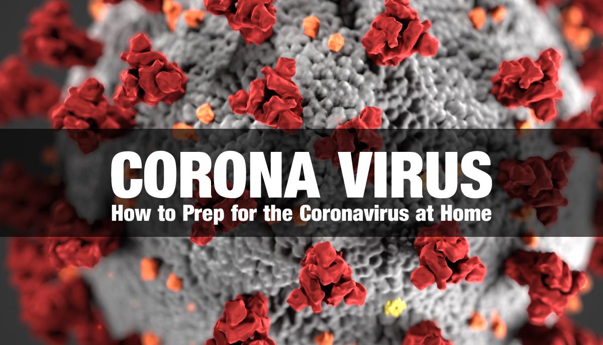 corona virus how to prep for the corona virus