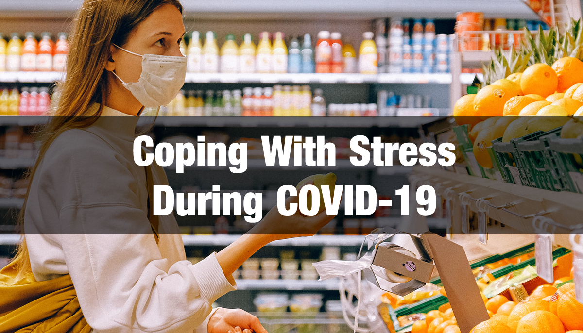 covid 19 coping with stress
