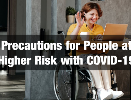 Precautions for People at Higher Risk During Covid 19